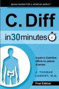 C. Diff in 30 Minutes