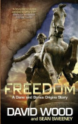 Freedom- A Dane and Bones Origins Story