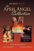 The April Angel Collection
