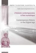 L'histoire Contemporaine a L'ere Numerique Contemporary History in the Digital Age