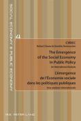 The Emergence of the Social Economy in Public Policy / L'emergence de l'Economie sociale dans les politiques publiques