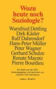 Wozu Heute Noch Soziologie? [GER]