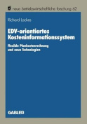 Edv-Orientiertes Kosteninformationssystem [GER]
