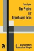 Das Problem Der Theoretischen Terme [GER]
