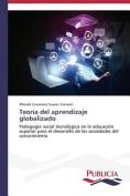 Teoria del Aprendizaje Globalizado [Spanish]