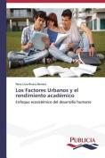 Los Factores Urbanos y El Rendimiento Academico [Spanish]