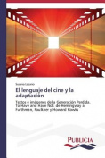El Lenguaje del Cine y La Adaptacion [Spanish]