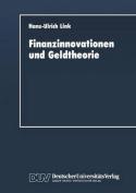 Finanzinnovationen Und Geldtheorie  [GER]