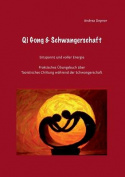 Qi Gong & Schwangerschaft [GER]