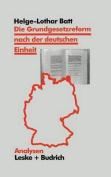 Die Grundgesetzreform Nach Der Deutschen Einheit [GER]
