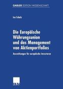 Die Europaische Wahrungsunion Und Das Management Von Aktienportfolios [GER]