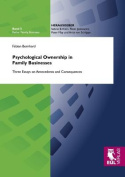Psychological Ownership in Family Businesses