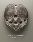 Gabriel Orozco: Natural Motion