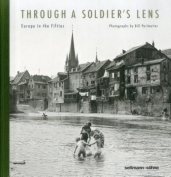 Through a Soldier S Lens