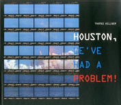 Houston, We've Had a Problem!