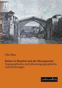 Reisen in Bosnien Und Der Herzegowina [GER]