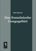 Das Franzosische Congogebiet