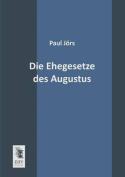 Die Ehegesetze Des Augustus [GER]