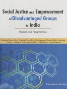 Social Justice and Empowerment of Disadvantaged Groups in India