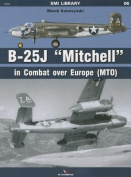 "B-25J ""Mitchell"" in Combat Over Europe (MTO)"