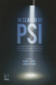 In Search of Psi