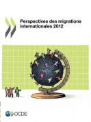 Perspectives Des Migrations Internationales 2012