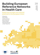 Building European Reference Networks in Health Care