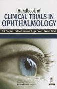 A Handbook of Clinical Trials in Ophthalmology