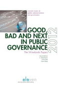 Good, Bad and Next in Public Governance