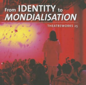 From Identity to Mondialisation
