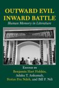 Outward Evil Inward Battle. Human Memory in Literature