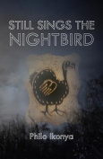 Still Sings the Nightbird