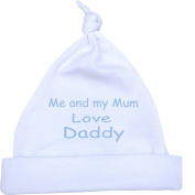 1 'ONE' Me and my Mum Love Daddy Baby Knotted Hat. Newborn-12 months in a choice of 9 Colours. Sky Blue, 0-6
