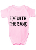 I'm With The Band Funny Babygrow Babies Gift Boy/Girl Vest Babies