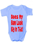 Does My Bum Look Big In This ~ Funny Babygrow Babies Gift Boy/Girl Vest Babies