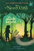 The Woods Beyond (Never Girls)