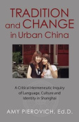 Tradition and Change in Urban China