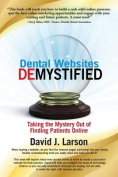 Dental Websites Demystified