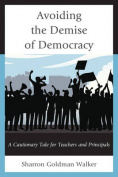 Avoiding the Demise of Democracy