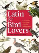 Latin for Bird Lovers