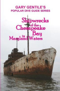 Shipwrecks of the Chesapeake Bay in Maryland Waters