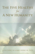 The Five Healths for a New Humanity