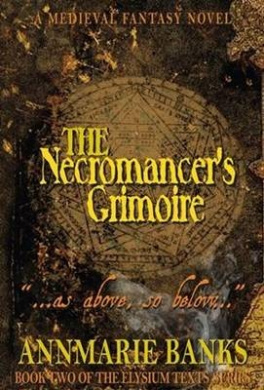 "The Necromancer's Grimoire: ""... As Above, So Below ..."""