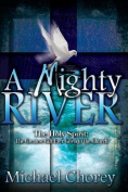A Mighty River