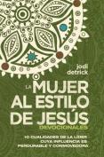 """Devocional """"La Mujer Al Estilo de Jesus"""" [Spanish]"""