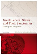 Greek Federal States and Their Sanctuaries