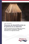 Procesos de Desmitificacion En El General En Su Laberinto [Spanish]