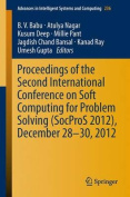 Proceedings of the Second International Conference on Soft Computing for Problem Solving (SocProS 2012), December 28-30, 2012