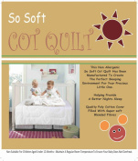 COT DUVET/ QUILT - NON ALLERGENIC SO SOFT HOLLOWFIBRE 4.5 TOG