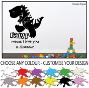 Dinosaur Rawr Means I Love You Children's Bedroom Kids Room Playroom Baby Nursery Wall Sticker Wall Art Vinyl Wall Decal Wall Mural - Regular Size.